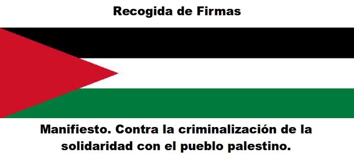 Manifiesto. Contra la criminalización de la solidaridad con el pueblo palestino